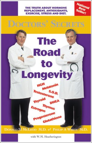 9780968987704: Doctors' Secrets, The Road to Longevity