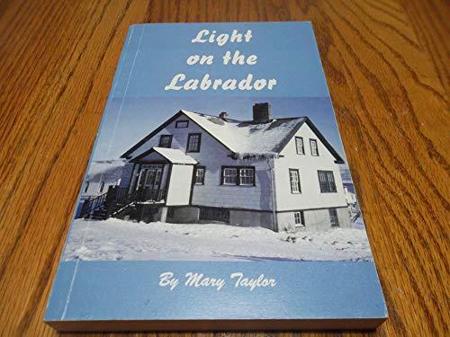light on the labrador: Mary Taylor