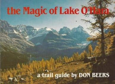 9780969003823: The Magic of Lake O'hara