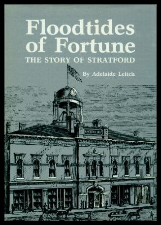 Floodtides of Fortune: The Story of Stratford and the progress of the city through two centuries