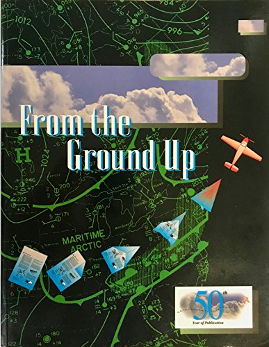 9780969005490: From the Ground Up