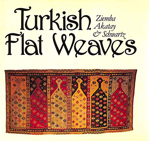9780969009702: Turkish flat weaves: An introduction to the weaving and culture of Anatolia