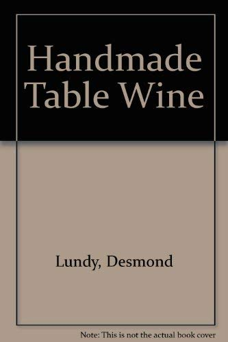 HANDMADE TABLE WINES