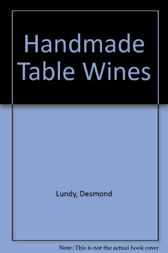 9780969013129: Handmade Table Wines