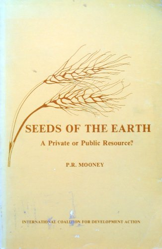 Seeds of the Earth: A Private or Public Resource?