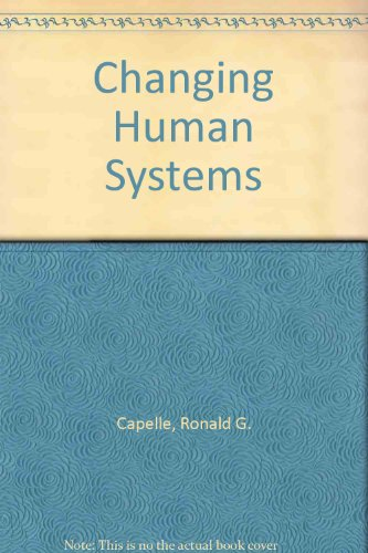 9780969017110: Changing Human Systems
