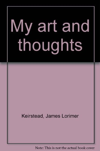 My art and thoughts: Keirstead, James Lorimer