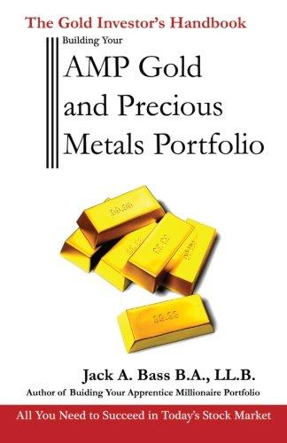 9780969031932: AMP Gold and Precious Metals Portfolio: The Gold Investor's Handbook