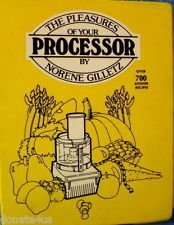 The pleasures of your processor: By Norene Gilletz: Gilletz, Norene