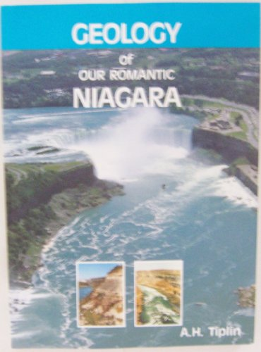GEOLOGY OF OUR ROMANTIC NIAGARA