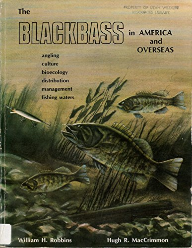 9780969049814: The blackbass in America and overseas