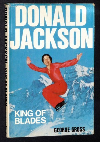 9780969050810: Donald Jackson: King of blades