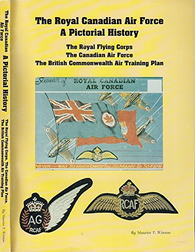 9780969055914: The Royal Canadian Air Force : A Pictorial History
