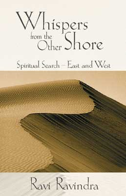 9780969057024: Whispers from the Other Shore : Spiritual Search East and West