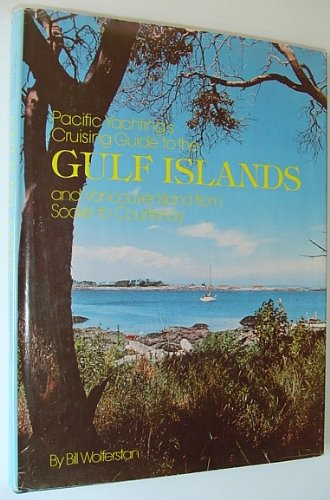 9780969057406: Pacific yachting's cruising guide to the Gulf Islands and Vancouver Island from Sooke to Courtenay