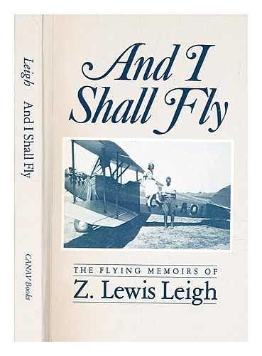 9780969070368: And I Shall Fly