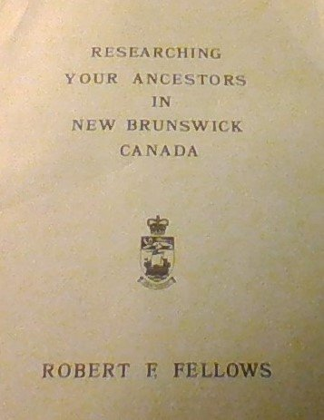 9780969083023: Researching your ancestors in New Brunswick, Canada