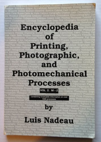9780969084167: Encyclopedia of Printing, Photographic, and Photomechanical Processes Vol.2. M-Z: 002