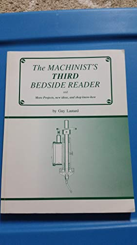 9780969098096: Machinist's Third Bedside Reader