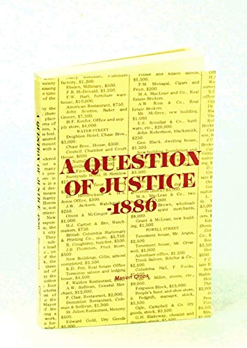 9780969107163: A Question of Justice-1886