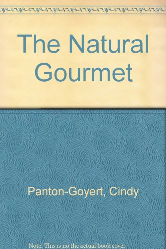9780969115205: The Natural Gourmet