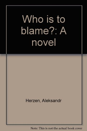 9780969116202: Who is to blame?: A novel