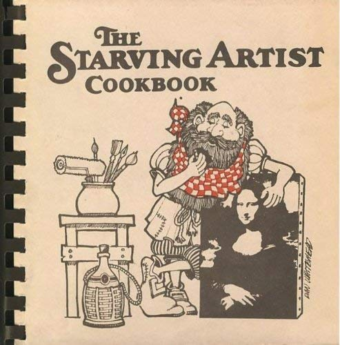 9780969117216: The starving artists' cookbook