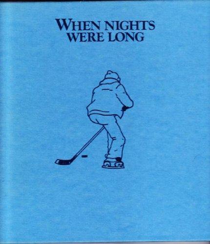 9780969118008: When Nights Were Long