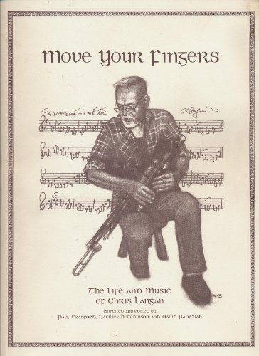 9780969118190: Move Your Fingers: The Life and Music of Chris Langan