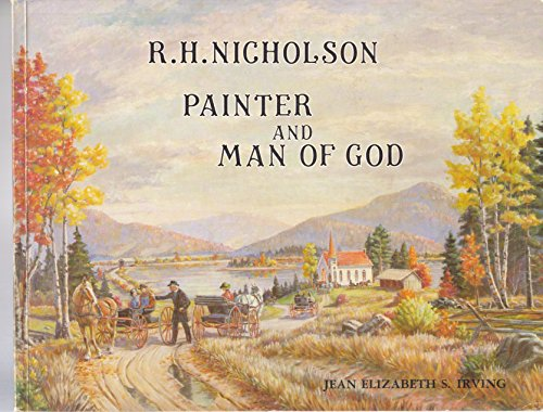 9780969125303: R. H. Nicholson - Painter and Man of God