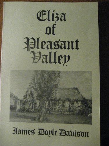 Eliza of Pleasant Valley: Her family, church,: Davison, James Doyle