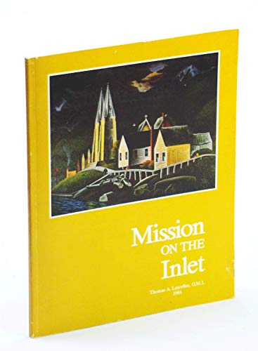 Mission on the Inlet: St. Paul's Catholic: Lascelles, Thomas A.
