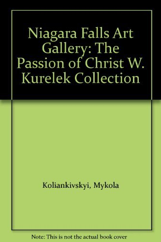 Niagara Falls Art Gallery: The Passion of Christ - W. Kurelek Collection
