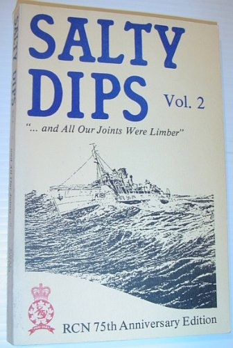 Salty Dips Vol. 2: and All Our Joints Were Limber