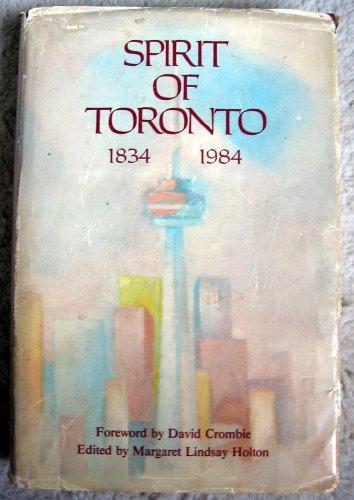 Spirit of Toronto, 1834-1984: Holton, Margaret Lindsay