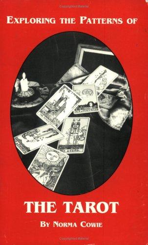 9780969140313: Exploring the Patterns of the Tarot