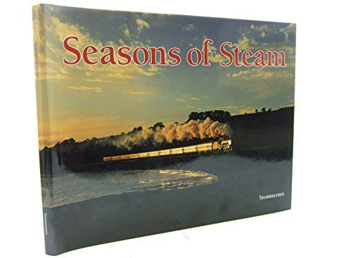 Seasons of Steam (0969140967) by Huxtable, Nils; Green, Bob; Bell, Andrew; Tyack, Mike