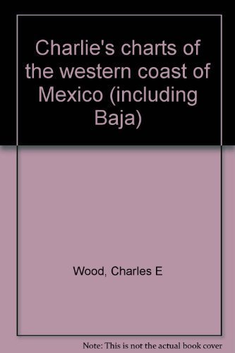 9780969141242: Charlie's charts of the western coast of Mexico (including Baja)