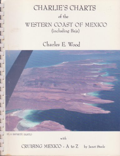 9780969141273: Charlie's Charts of the Western Coast of Mexico (including Baja)