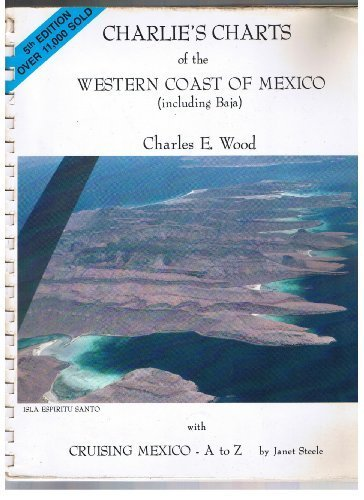 9780969141297: Charlie's Charts of the West Coast of Mexico (Including Baja)