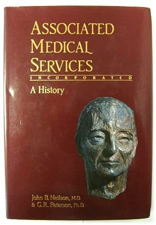 Associated Medical Services Incoporated: A History