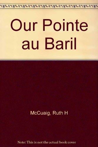 Our Pointe au Baril: McCuaig, Ruth H