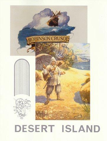 Desert Island: Historical Memoirs: Crusoe, Bob Robinson