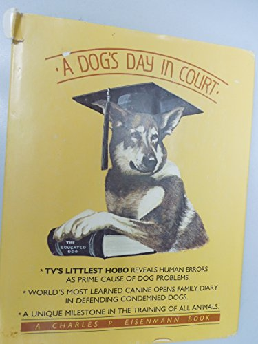 9780969151807: A Dog's day in Court