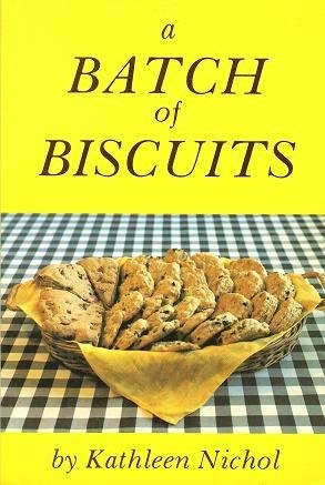 A BATCH OF BISCUITS