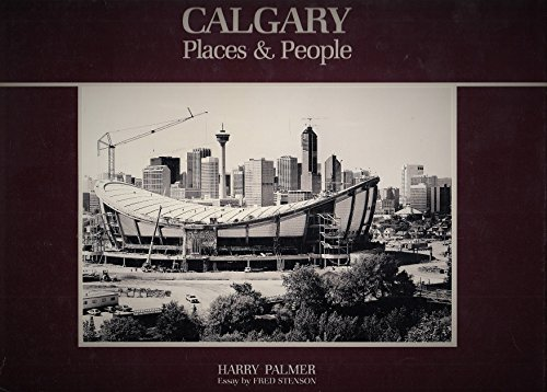 CALGARY: Places & People: Palmer, Harry