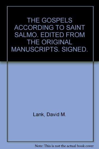 Gospel According To Saint Salmo: Lank, David M.