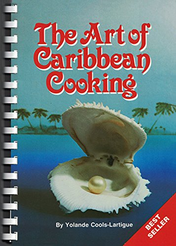 THE ART OF CARIBBEAN COOKING: Cools-Lartigue, Yolande