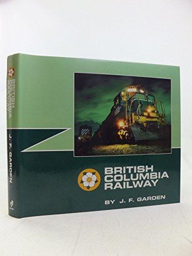 9780969162155: British Columbia Railway