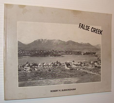 9780969163701: False Creek: History, images, and research sources (Occasional paper)